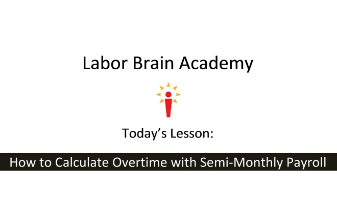 Semi Monthly Overtime Calculation
